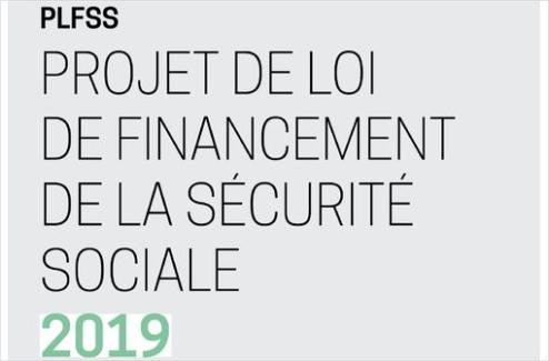 PLFSS 2019 : principales annonces, dont un soutien aux médicaments innovants et aux génériques