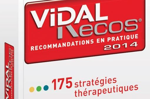 VIDAL Recos 2014, 5e édition : 175 fiches pratiques et 240 arbres décisionnels !